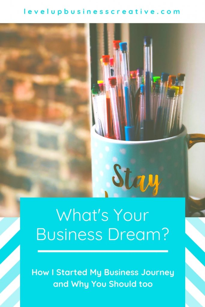 What's Your Business Dream?