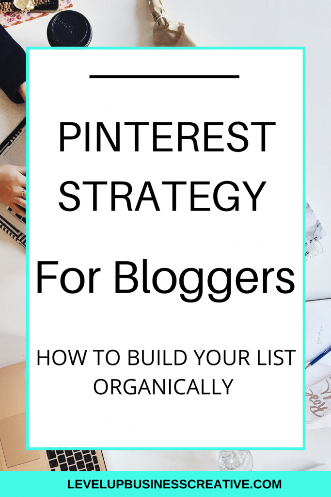 Pinterest Strategy for Bloggers