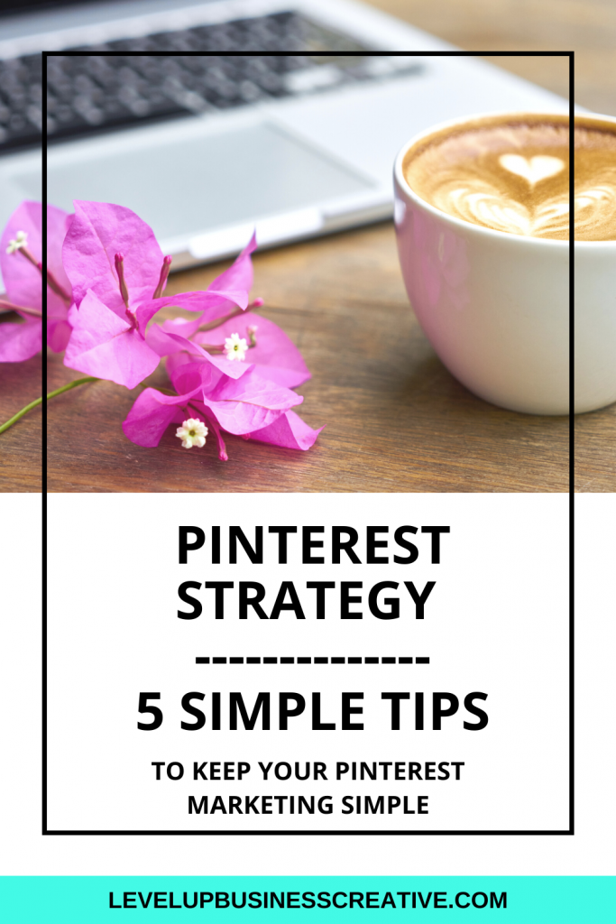 Pinterest Strategy Tips for simple Pinterest Marketing. These Pinterest strategy tips help set up Pinterest for your business to grow traffic and leads to your business. Interested in setting up your Pinterest Profile now? Click here for your FREE training to DIY your optimized Pinterest profile! https://levelupbusinesscreative.com/pin-power-profile-landing-page/ #pinterestmarketing #pinterestmarketingtips #pintereststrategy #pintereststrategytips
