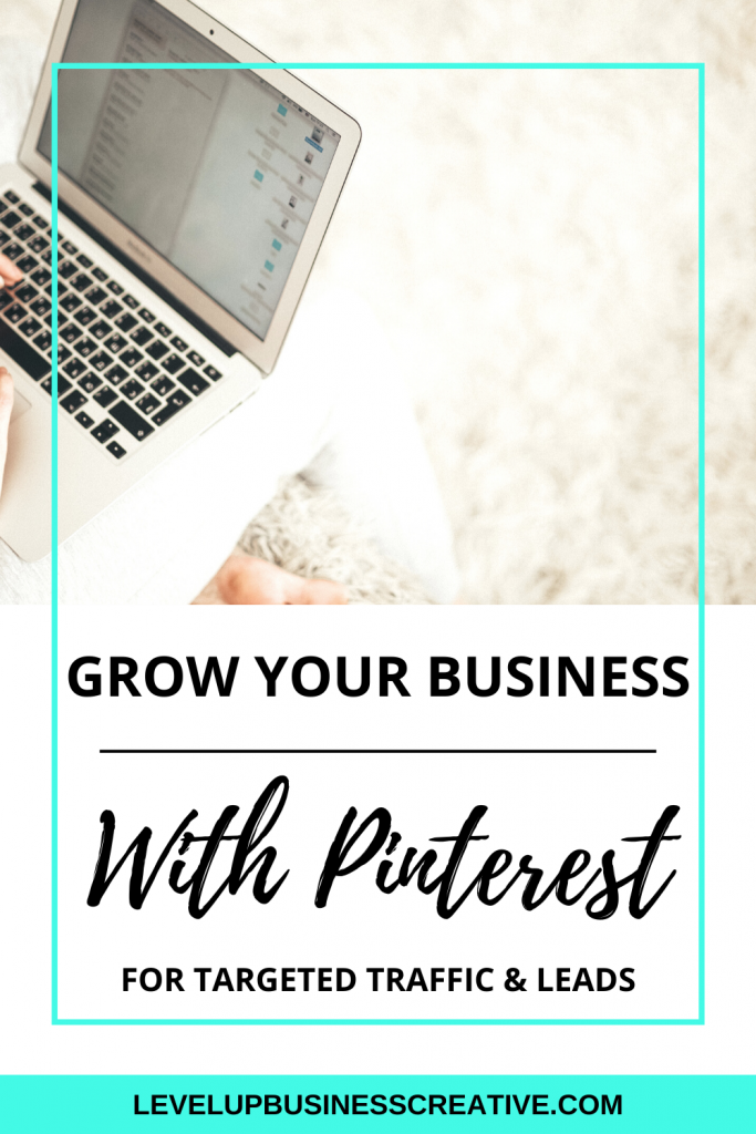 Grow your business using Pinterest Marketing and Pinterest for business strategies to generate leads for your business. Click to learn top strategies to grow your business using Pinterest. #growyourbusiness #pinterestmarketing #pinterestforbusiness #pinterestforcoaches
