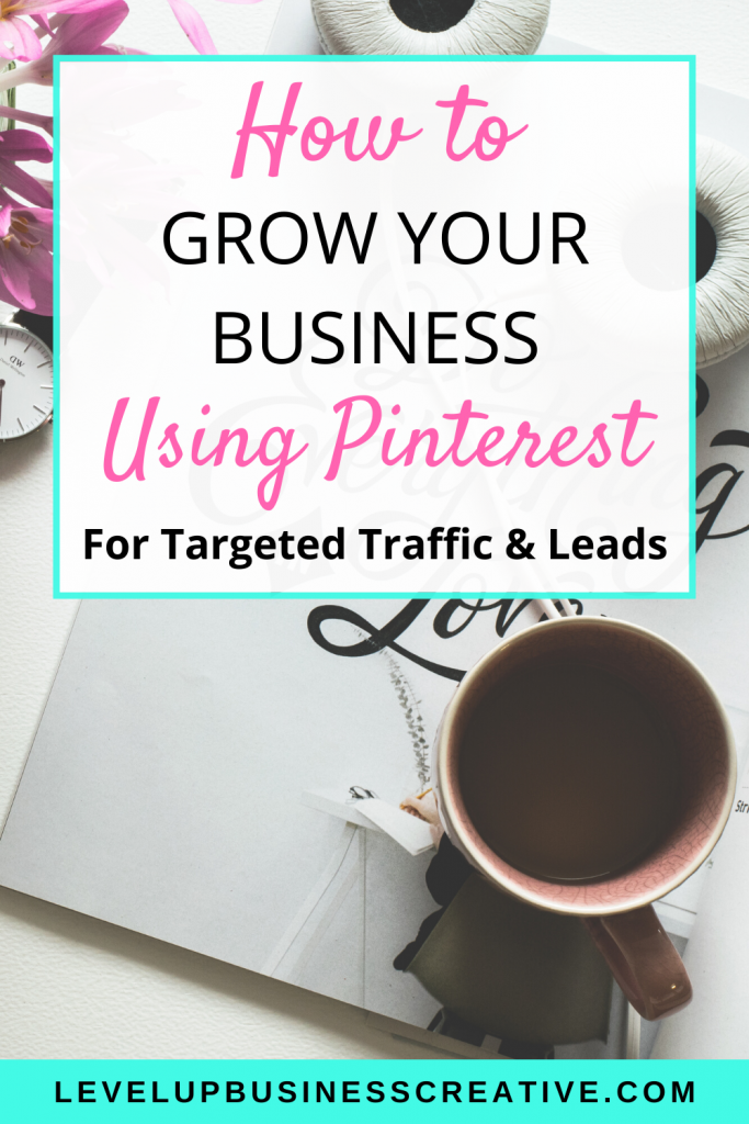 Grow your business using Pinterest Marketing and Pinterest for business strategies to generate leads for your business. If you want to attract your dream clients or fill your programs, Click to learn top strategies to grow your business using Pinterest. #growyourbusiness #pinterestmarketing #pinterestforbusiness #pinterestforcoaches