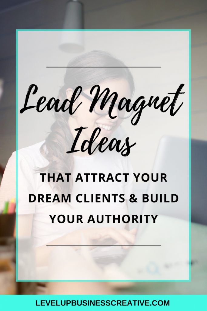 Lead magnet ideas that attract your dream clients will help grow your online business. Using lead magnets to drive traffic using Pinterest marketing strategies is key to attracting your ideal clients. Click below to learn how to grow your business using lead magnets! #leadmagnetideas #leadgeneration #pinterestmarketing #pinterestsalesfunnels