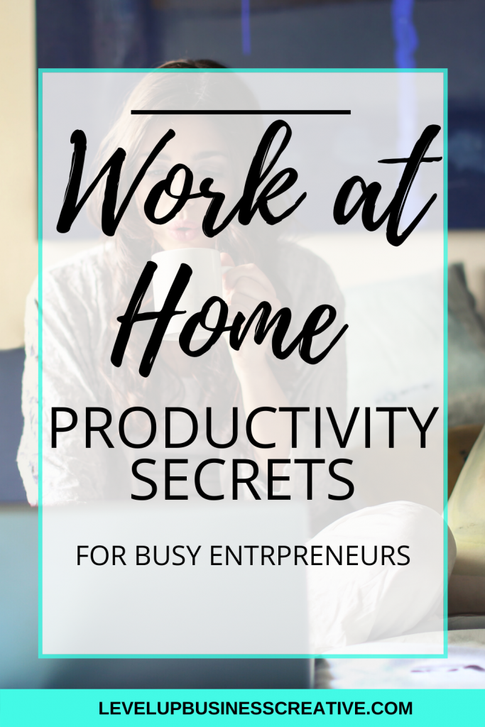 Top 5 Work at home productivity tips for busy entrepreneurs! Looking to take control of the chaos that comes with running a business from home? Level Up Business Creative will help you maximize your time while growing your business. These productivity tips will keep you on task everyday. Click to check out these tips & don't miss more marketing tips when you sign up for our free Pinterest Marketing Guide! #workathome #productivitytips #businessorganization
